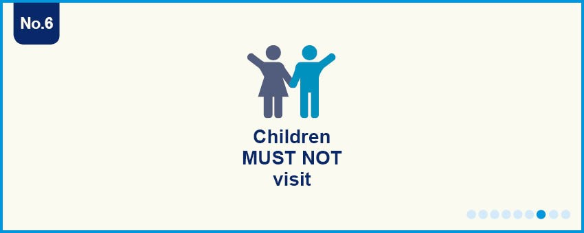Children cannot visit